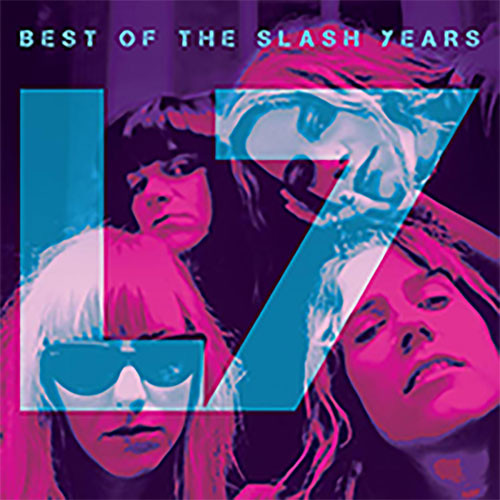 L7 Best of The Slash Years Numbered Limited Edition 180g LP (Slime Green Vinyl)