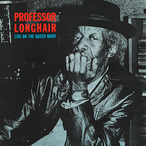 Professor Longhair Live On The Queen Mary 180g LP