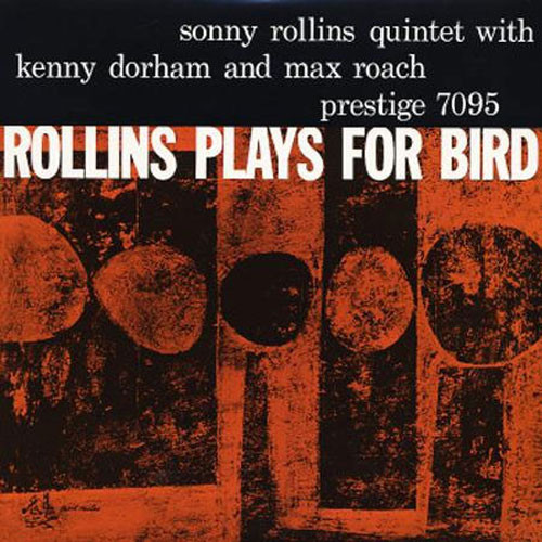 The Sonny Rollins Quintet Rollins Plays for Bird Numbered Limited Edition 200g LP (Mono)