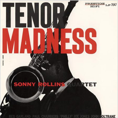 The Sonny Rollins Quartet Tenor Madness Numbered Limited Edition 200g LP (Mono)