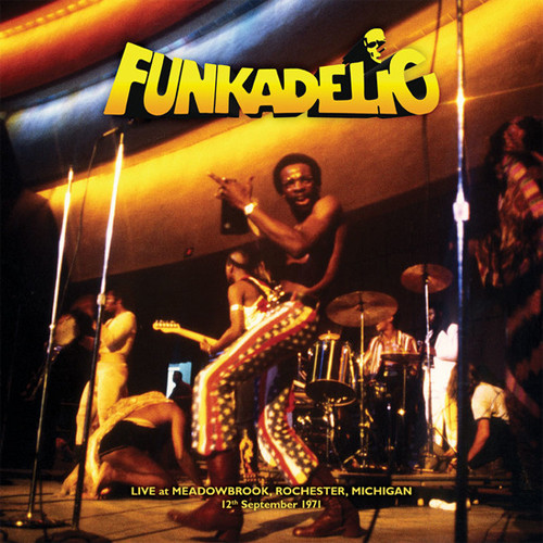 Funkadelic Live at Meadowbrook, Rochester, Michigan 12th September 1971 2LP