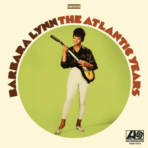 Barbara Lynn The Atlantic Years 1968-1973 Numbered Limited Edition 180g LP (Mono/Stereo)