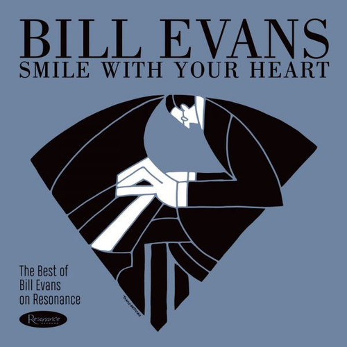 Bill Evans Smile With Your Heart: The Best Of Bill Evans On Resonance 180g LP