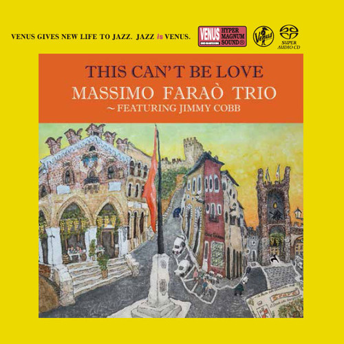 The Massimo Farao' Trio This Can't Be Love Single-Layer Stereo Japanese Import SACD