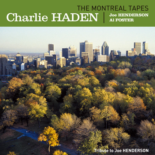 Charlie Haden The Montreal Tapes: Tribute To Joe Henderson 180g 2LP