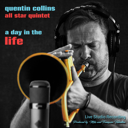 Quentin Collins All Star Quintet A Day In The Life Import CD