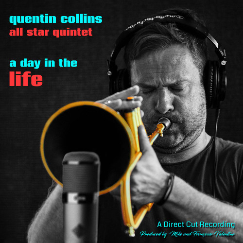 Quentin Collins All Star Quintet A Day In The Life 180g D2D Import LP