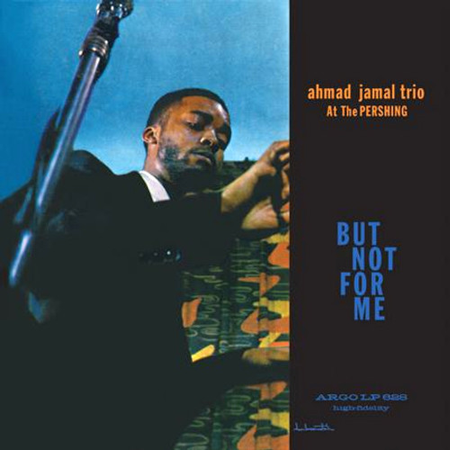 Ahmad Jamal Trio Ahmad Jamal At The Pershing: But Not For Me 200g LP (Mono)