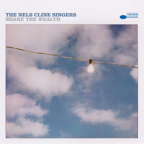 The Nels Cline Singers Share The Wealth 2LP