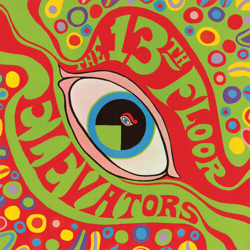 The 13th Floor Elevators The Psychedelic Sounds Of The 13th Floor Elevators 180g 2LP