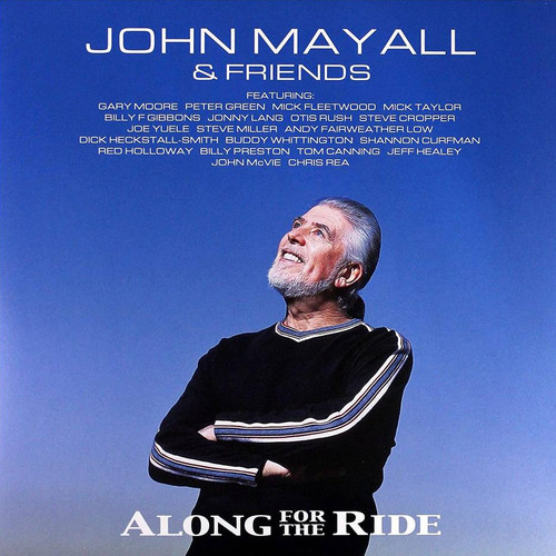 John Mayall & Friends Along For The Ride 180g 2LP