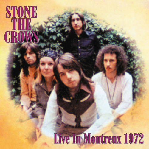 Stone The Crows Live At Montreux 1972 LP