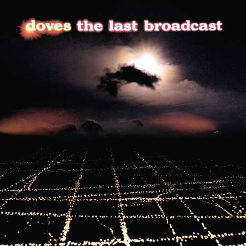 Doves The Last Broadcast 180g 2LP