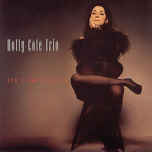The Holly Cole Trio Don't Smoke In Bed 200g LP Scratch & Dent