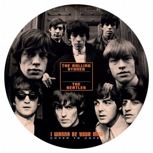 """The Beatles & The Rolling Stones I Wanna Be Your Man 45rpm 7"""" Vinyl (Picture Disc)"""
