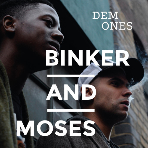 Binker And Moses Dem Ones Numbered Limited Edition LP (Clear Vinyl)