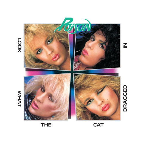 Poison Look What The Cat Dragged In (35th Anniversary) 180g LP