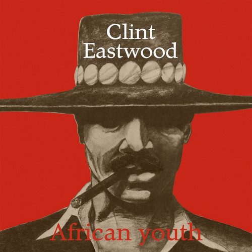 Clint Eastwood African Youth Import LP