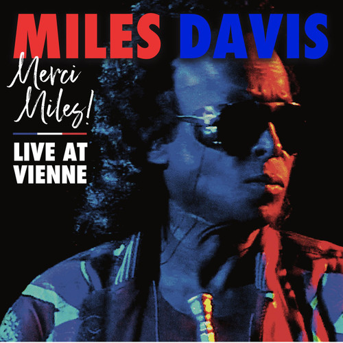 Miles Davis Merci, Miles! Live At Vienne 2LP