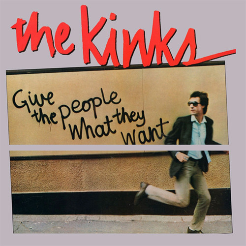 The Kinks Give the People What They Want 180g LP (Translucent Clear Vinyl)