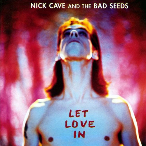 Nick Cave & The Bad Seeds Let Love In (2011 Remastered Version) 180g LP