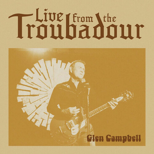 Glen Campbell Live From The Troubadour 2LP
