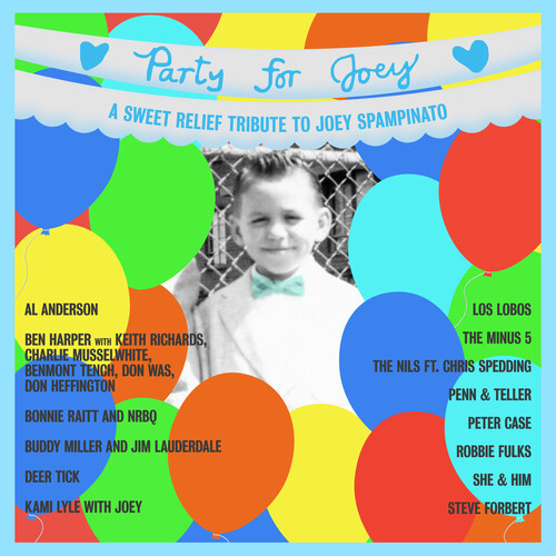 Party For Joey: A Sweet Relief Tribute To Joey Spampinato LP