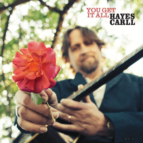 Hayes Carll You Get It All LP