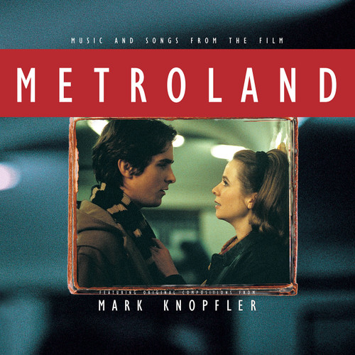 Mark Knopfler Metroland (Music And Songs From The Film) LP