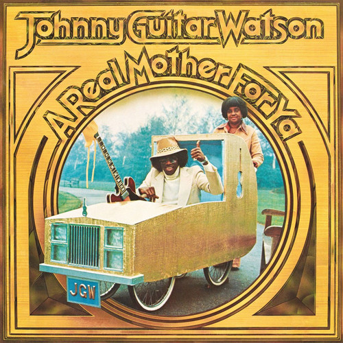 """Johnny """"Guitar"""" Watson A Real Mother For Ya Numbered Limited Edition 180g Import LP (Crystal Clear Vinyl)"""