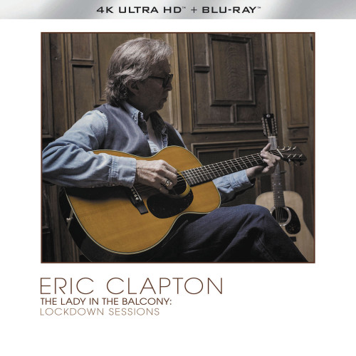 Eric Clapton The Lady In The Balcony: Lockdown Sessions 2Blu-Ray