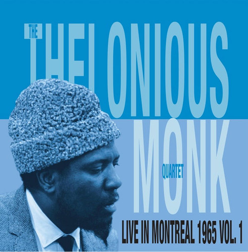 The Thelonious Monk Quartet Live In Montreal 1965, Vol. 1 Import LP
