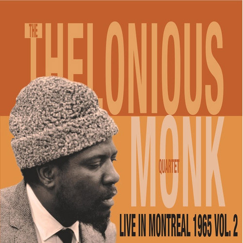 The Thelonious Monk Quartet Live In Montreal 1965, Vol. 2 Import LP