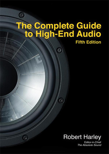 The Complete Guide To High-End Audio Book