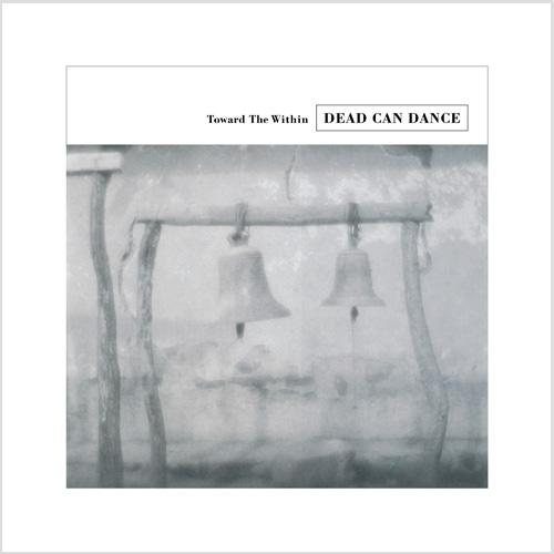 The Dead Can Dance Toward The Within 2LP