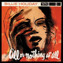 Billie Holiday All Or Nothing At All Numbered Limited Edition 200g 45rpm 2LP (Mono)