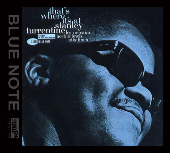 Stanley Turrentine That's Where It's At XRCD24
