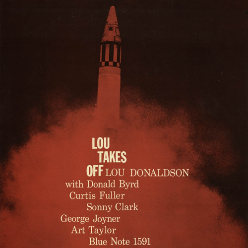 Lou Donaldson Lou Takes Off Numbered Limited Edition 180g 45rpm 2LP