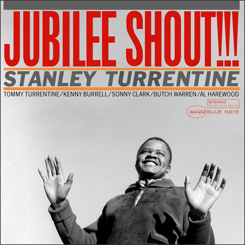 Stanley Turrentine Jubilee Shout!!! Numbered Limited Edition 180g 45rpm 2LP