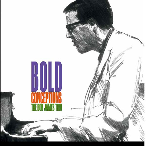 The Bob James Trio Bold Conceptions Numbered Limited Edition LP (Clear Vinyl)