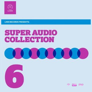 Super Audio Collection Volume 6 Hybrid Multi-Channel & Stereo SACD
