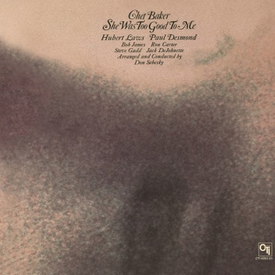 Chet Baker She Was Too Good to Me 180g Import LP