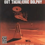 Eric Dolphy Out There LP