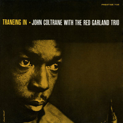 John Coltrane With The Red Garland Trio Traneing In LP