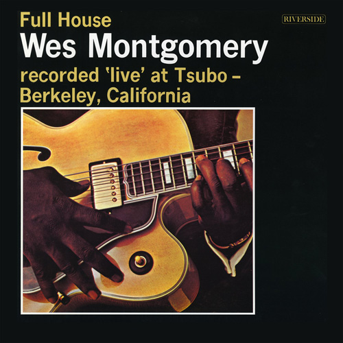 Wes Montgomery Full House LP