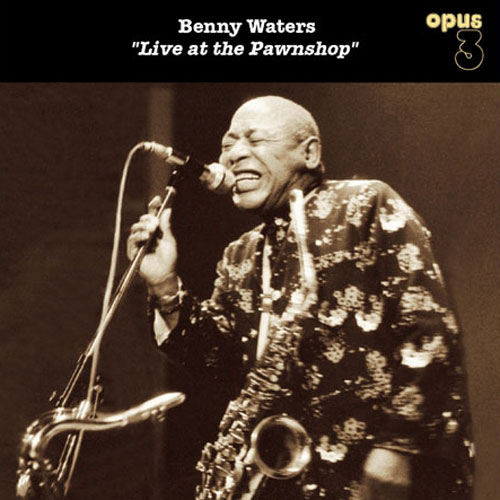 Benny Waters Live At the Pawnshop Master Quality Reel To Reel Tape