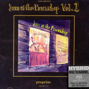 Jazz At The Pawnshop Volume 1 Hybrid Multi-Channel & Stereo SACD