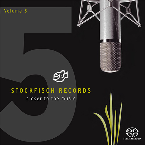 Stockfisch Records Closer To The Music Volume 5 Hybrid Multi-Channel & Stereo SACD