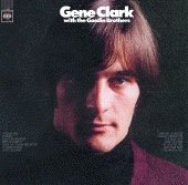 Gene Clark With The Gosdin Brothers 150g LP
