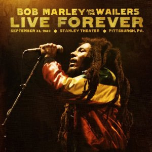 Bob Marley & The Wailers Live Forever 180g 3LP & 2CD